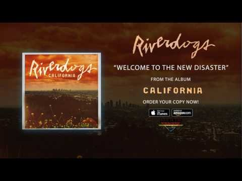 Riverdogs – Welcome To The New Disaster