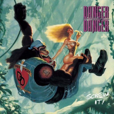 Danger Danger – Screw It! (Full Album)