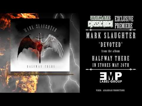 Mark Slaughter – Devoted