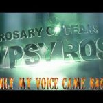 Gypsy Rose - Only My Voice Came Back