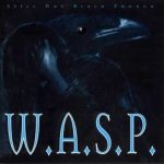 W.A.S.P. - Still Not Black Enough (Full Album)