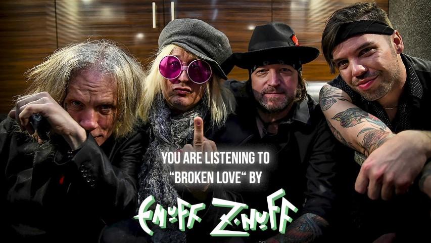 Enuff Z'Nuff – Broken Love